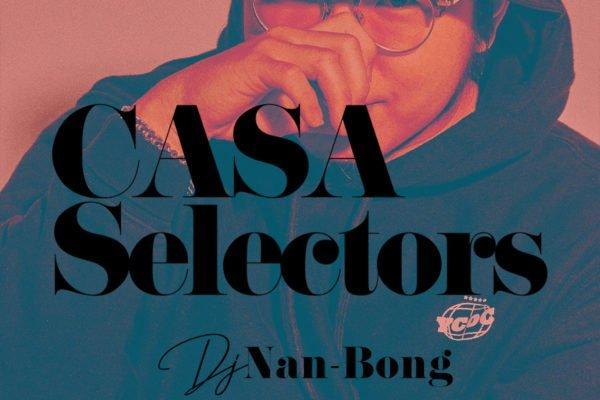 CASA SELECTORS – 09 Nan-Bong