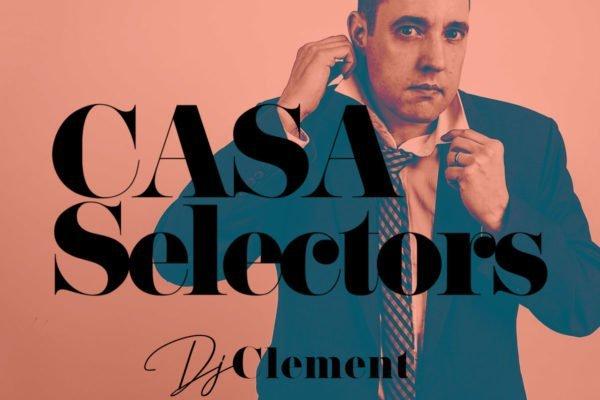 CASA SELECTORS – 18 Clement