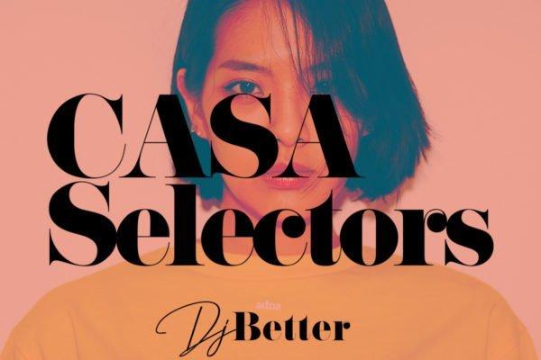 CASA SELECTORS – 24 Better