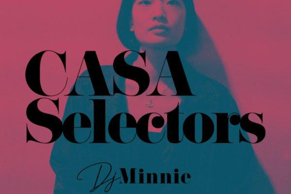 CASA SELECTORS – 21 Minnie