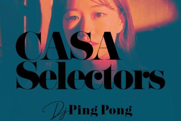 CASA SELECTORS – 29 Ping Pong